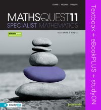 Maths Quest 11 Specialist Mathematics VCE Units 1 and 2 & eBookPLUS + StudyOn VCE Specialist Mathematics Units 1 and 2 Image