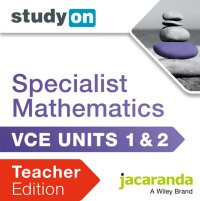 StudyOn VCE Specialist Mathematics Units 1 and 2 Teacher Edition (Online Purchase) Image