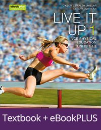 Live It Up 1 VCE Units 1 and 2 4E eBookPLUS & Print + StudyOn VCE Physical Education Units 1 and 2 Image