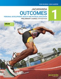 Jacaranda Outcomes 1 Personal Development, Health and Physical Education Preliminary Course 5E eBookPLUS & Print Image