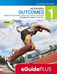 Jacaranda Outcomes 1 Personal Development, Health and Physical Education Preliminary Course 5E eGuidePLUS (Online Purchase) Image
