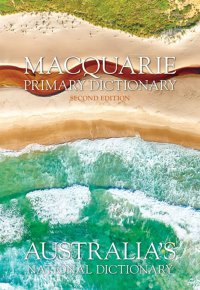 Macquarie Primary Dictionary & Primary Thesaurus 2E Image