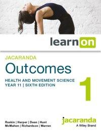 Jacaranda Outcomes 1 Health and Movement Sciences Year 11 6E LearnON (O) Image