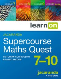 Jacaranda Supercourse: Maths Quest 7 - 10 Revised Edition Victorian Curriculum LearnON (Online Purchase) Image
