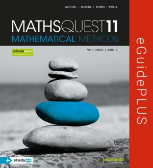 Maths Quest 11 Mathematical Methods VCE Units 1 and 2 eGuidePLUS (Online Purchase)