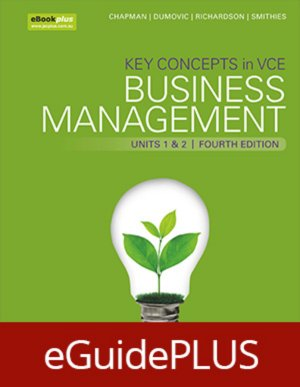 Key Concepts in VCE Business Management Units 1&2 4E eGuidePLUS (Online Purchase)