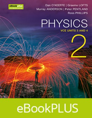 Physics 2 VCE Units 3 and 4 eBookPLUS (Online Purchase) + StudyOn VCE Physics Unit 3 and 4 3E (Online Purchase)