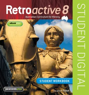 Retroactive 8 Australian Curriculum for History Student Eworkbook (Online Purchase)