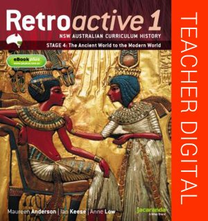 Retroactive 1 NSW Australian Curriculum History Stage 4: The Ancient World to the Modern World eGuidePLUS (Online Purchase)