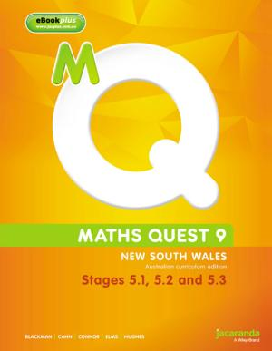 Maths Quest 9 for New South Wales Australian Curriculum Edition, Stages 5.1,5.2 and 5.3 & eBookPLUS