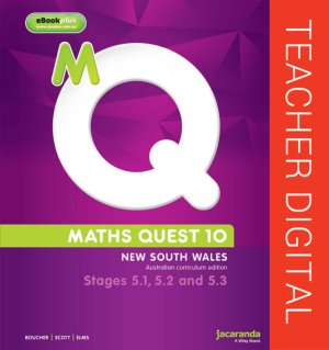 Maths Quest 10 for NSW 5.1/5.2/5.3 Pathway Australian Curriculum Teacher Edition eGuidePLUS (Online Purchase)